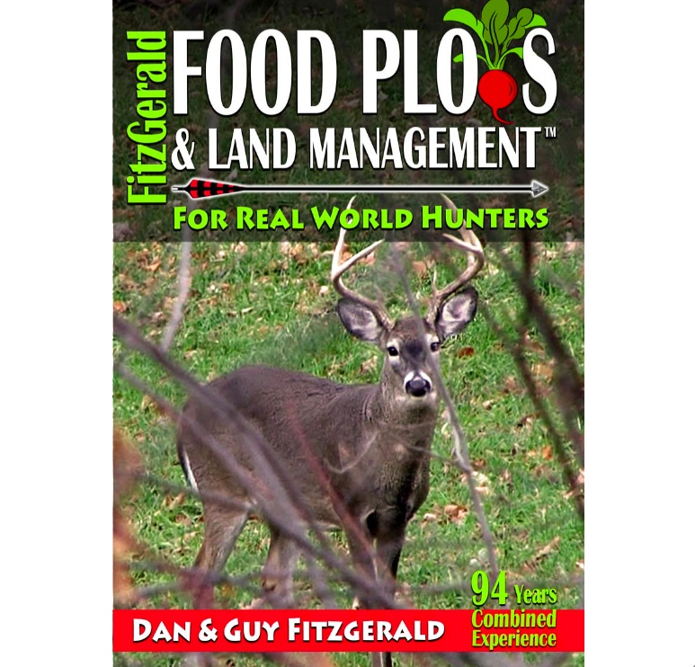 FITZGERALD FOOD PLOTS & LAND MANAGEMENT - FOR REAL WORLD HUNTERS
